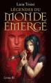 Couverture Légendes du Monde Émergé, tome 3 : Les derniers héros Editions Pocket (Jeunesse) 2013