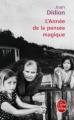 Couverture L'année de la pensée magique Editions Le Livre de Poche 2011