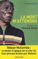Couverture La mort m'attendra Editions Calmann-Lévy 2010