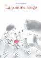 Couverture La pomme rouge Editions L'École des loisirs 2010