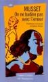 Couverture On ne badine pas avec l'amour Editions Flammarion (GF - Etonnants classiques) 1999