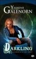 Couverture Les Soeurs de la lune, tome 03 : Darkling Editions Milady 2011