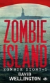 Couverture Zombie story, tome 1 : Zombie island Editions Bragelonne 2010