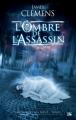 Couverture Chroniques des dieux, tome 1 : L'Ombre de l'assassin Editions Bragelonne 2012
