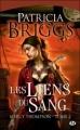 Couverture Mercy Thompson, tome 02 : Les Liens du sang Editions Bragelonne 2010