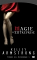 Couverture Femmes de l'Autremonde, tome 04 : Magie d'entreprise Editions Milady 2010