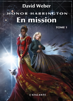 Couverture Honor Harrington (23 tomes), tome 18 : En mission, partie 1