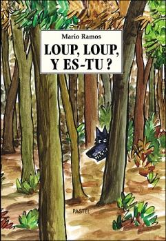 Couverture Loup, loup, y es-tu ?