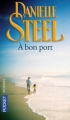 Couverture A bon port Editions Pocket 2007