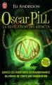 Couverture Oscar Pill, tome 1 : La révélation des Médicus Editions J'ai Lu 2012