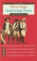 Couverture Quatrevingt-treize Editions Pocket (Classiques) 1999