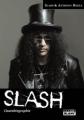 Couverture Slash : L'Autobiographie Editions Camion blanc 2011