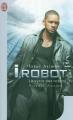 Couverture Le Cycle des robots, tome 1 : Les Robots Editions J'ai Lu (Science-fiction) 2012