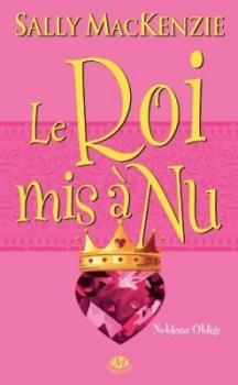 Couverture Noblesse oblige, tome 7 : Le roi mis à nu