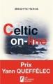 Couverture Celtic on-line Editions Les Nouveaux auteurs 2012