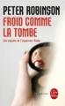 Couverture Froid comme la tombe Editions Le Livre de Poche (Policier) 2004