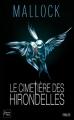 Couverture Chroniques barbares, tome 3 : Le Cimetière des hirondelles Editions Fleuve (Noir - Thriller) 2013