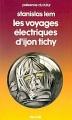 Couverture Les voyages électriques d'Ijon Tichy Editions Denoël (Présence du futur) 1980