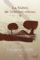 Couverture La Vallée de l'éternel retour Editions Mnémos (Ourobores) 2012