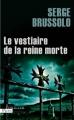 Couverture Le vestiaire de la reine morte Editions Plon (Thriller) 2010