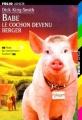 Couverture Babe, le cochon devenu berger Editions Folio  (Junior) 1997