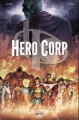Couverture Hero Corp, tome 1 Editions Soleil 2013