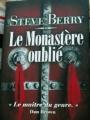 Couverture Cotton Malone, tome 06 : Le Monastère oublié Editions France Loisirs 2012