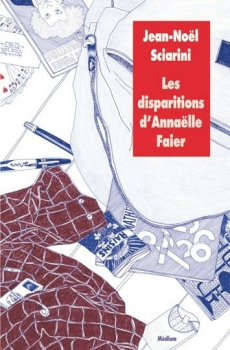 Couverture Les disparitions d'Annaëlle Faier
