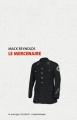 Couverture Le mercenaire Editions Le passager clandestin (Dyschroniques) 2013