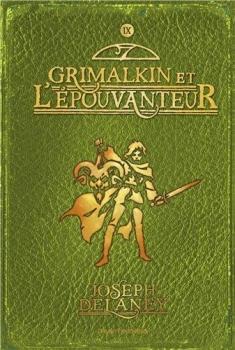 Couverture L'Epouvanteur, tome 09 : Grimalkin et l'épouvanteur