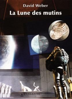 Trilogie La Lune des mutins-David Weber