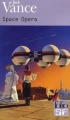 Couverture Space Opera Editions Folio  (SF) 2003