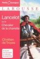 Couverture Lancelot, le chevalier de la charrette / Lancelot ou le chevalier de la charrette Editions Larousse (Petits classiques) 2009