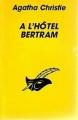 Couverture À l'hôtel Bertram Editions Librairie des  Champs-Elysées  (Le masque) 1967