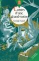Couverture Contes d'une grand-mère Editions Le Livre de Poche (Jeunesse - Gai savoir) 1999
