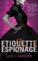 Couverture Le pensionnat de mlle Géraldine, tome 1 : Etiquette & espionnage Editions Little, Brown and Company 2013