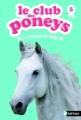Couverture Le club des poneys, tome 05 : La protégée de Neige Editions Nathan 2013