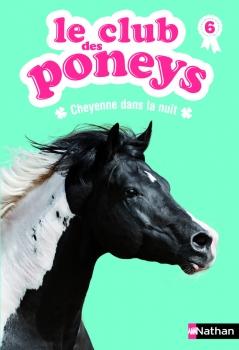 Couverture Le club des poneys, tome 06 : Cheyenne dans la nuit