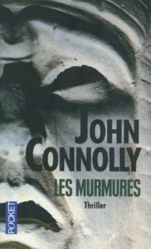 CONNOLLY John - Charlie Parker Tome 9 : Les murmures Couv73032330