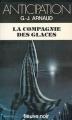 Couverture La Compagnie des Glaces, tome 01 Editions Fleuve (Noir - Anticipation) 1980