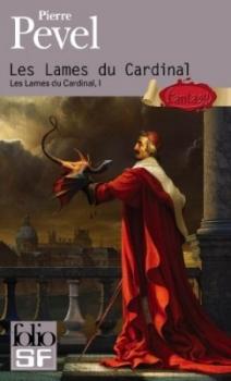 Pierre Pevel – Les lames du cardinalT01
