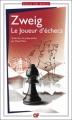 Couverture Le Joueur d'échecs / Nouvelles du jeu d'échecs Editions Flammarion (GF) 2013