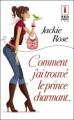Couverture Comment j'ai trouvé le Prince charmant Editions Harlequin (Red Dress Ink) 2012