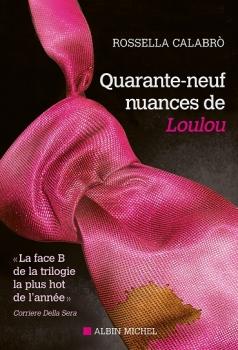 Couverture Quarante-neuf nuances de Loulou