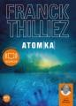 Couverture Franck Sharko & Lucie Hennebelle, tome 3 : Atomka Editions Audiolib 2012