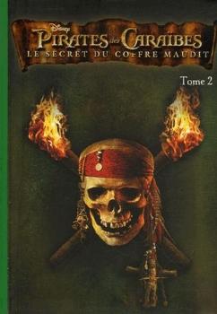Couverture Pirates des Caraïbes (Bibliothèque Verte), tome 2 : Le secret du coffre maudit