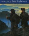 Couverture Le roi de la forêt des brumes Editions Gallimard  (Lecture junior) 1992