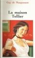 Couverture La maison Tellier, Une partie de campagne et autres nouvelles Editions Carrefour 1994