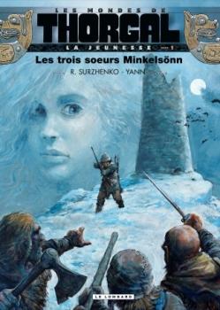 Couverture Les Mondes de Thorgal : La jeunesse, tome 1 : Les trois soeurs Minkelsönn
