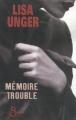 Couverture Mémoire trouble Editions Belfond (Noir) 2009